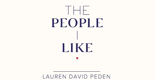 The People I Like, Lauren David Peden-header