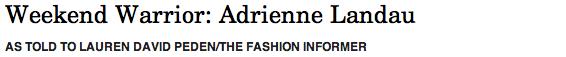 The Fashion Informer on Rue La La-Adrienne Landau header